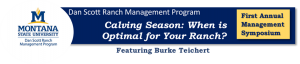 "Burke Teichert's ""Calving Season: When is Optimal for your Ranch?"""
